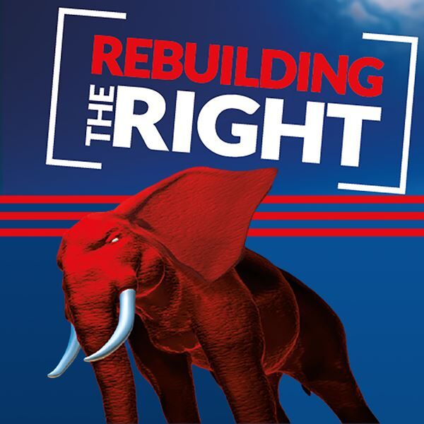 Rebuilding the Right