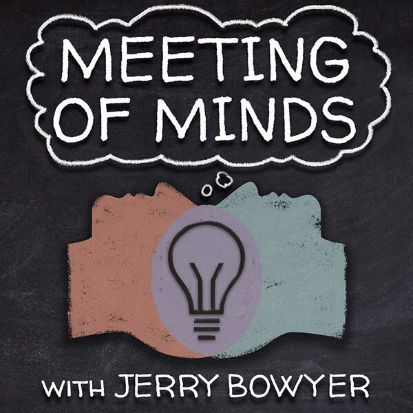 Meeting of the Minds with Jerry Bowyer